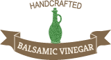 Handcrafted Balsamic Vinegar